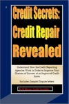 Credit Secrets Credit Repair Reveled