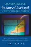 Cooperating For Enhanced Survival In The Twenty-First Century