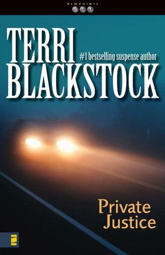 Terri Blackstock - Private Justice