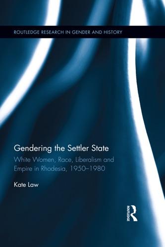 Kate Law - Gendering the Settler State