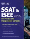 Kaplan SSAT  ISEE 2016 For Private And Independent School Admissions