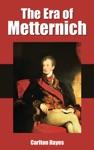 The Era Of Metternich 1816-1830