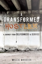A Transformed Hustler