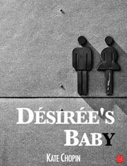 Désirée's Baby