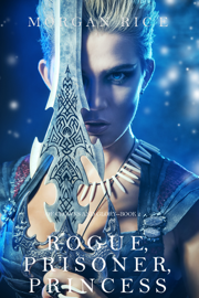 Rogue, Prisoner, Princess (Of Crowns and Glory—Book 2) book