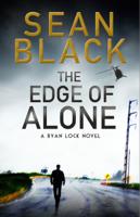 Sean Black - The Edge of Alone: A Ryan Lock Novel artwork