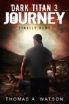 Dark Titan Journey Finally Home Dark Titan Book 3