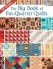 The Big Book Of Fat-Quarter Quilts