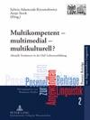 Multikompetent  Multimedial  Multikulturell