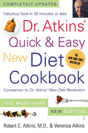 Dr. Atkins' Quick & Easy New Diet Cookbook book