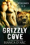Grizzly Cove Anthology Vol 1-3
