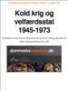 Søren Hein Rasmussen & danmarkshistorien.dk - Kold krig og velfærdsstat 1945-1973 artwork