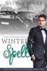 Winter's Spell: A Billionaire Romance