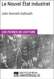 Le Nouvel État industriel de John Kenneth Galbraith