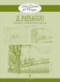 Arte e Tecnica del Disegno - 2 - Il paesaggio Book Cover