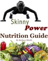 The Skinny Power Nutrition Guide