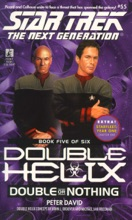 Star Trek: The Next Generation: Double Helix #5: Double or Nothing