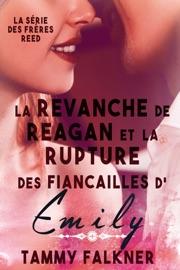 LA REVANCHE DE REAGAN ET LA RUPTURE DES FIANçAILLES D'EMILY