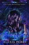 Evangeline A Dark Faerie Tale Series Companion Book