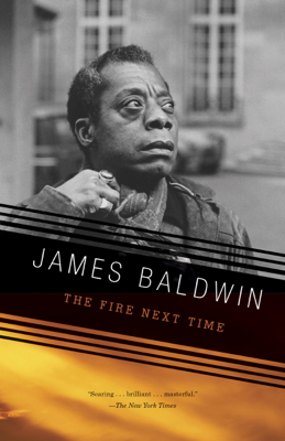 The Fire Next Time - James Baldwin book
