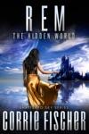 REM The Hidden World Shattered Sky Series 1