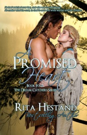 A PROMISED HEART (BOOK FOUR OF THE DREAM CATCHER SERIES)