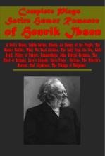 Complete Plays Satire Humor Romance Of Henrik Ibsen