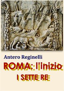ROMA: l'inizio. I sette Re Libro Cover