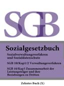 Sozialgesetzbuch (SGB) Zehntes Buch (X) - Sozialverwaltungsverfahren und Sozialdatenschutz 2016
