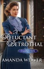 A Reluctant Betrothal