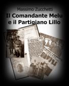 Il Comandante Melu e il partigiano Lillo