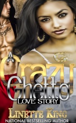 A Crazy Ghetto Love Story