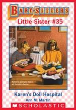 Karen's Doll Hospital (Baby-Sitters Little Sister #35)