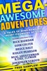 Mega-Awesome Adventures