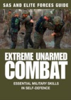 Extreme Unarmed Combat SAS  Elite Forces Guide