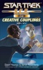 Star Trek: S.C.E.: Creative Couplings, Book 2