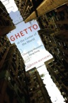 Ghetto At The Center Of The World