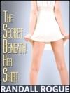 The Secret Beneath Her Skirt