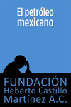 El petróleo mexicano(segunda edición)