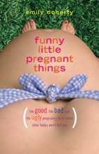 Funny Little Pregnant Things