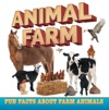 Animal Farm Fun Facts About Farm Animals