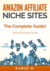 Amazon Affiliate Niche Sites The Complete Guide