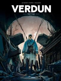 VERDUN - TOME 1 - AVANT LORAGE