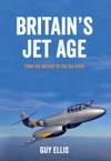 Britains Jet Age