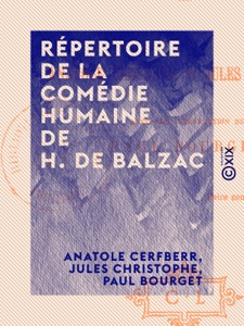 Répertoire de la Comédie humaine de H. de Balzac par Paul Bourget, Jules Christophe & Anatole Cerfberr Couverture de livre