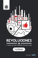 Revoluciones: El Marketing puede vendernos un mejor futuro.