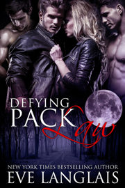 Defying Pack Law - Eve Langlais book summary