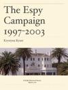 The Espy Campaign 1997-2003