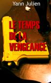 Le temps de la vengeance