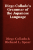 Diego Collado & Richard L. Spear - Diego Collado's Grammar of the Japanese Language artwork